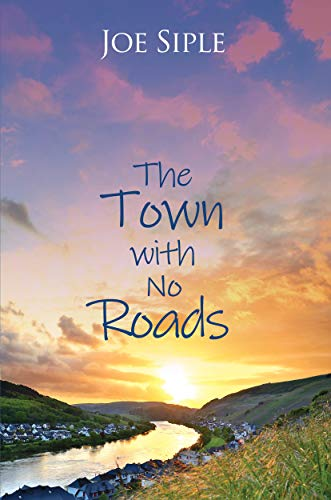 The Town with No Roads