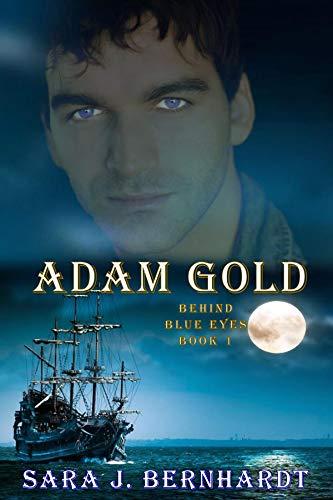 Adam Gold (Behind Blue Eyes Book 1)