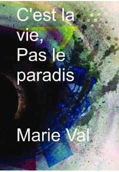 C'est La Vie Pas Le Paradis : c'est, paradis, C'est, Paradis, Livre, Publié, édition
