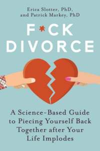 F*ck Divorce by Erica Slotter and Patrick Markey