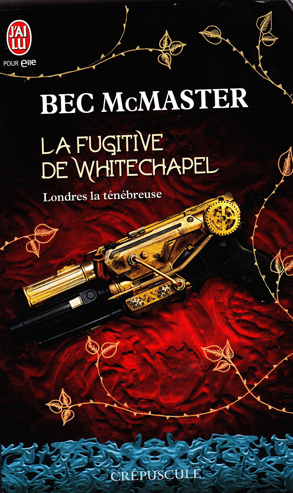 Kiss of Steel by Bec McMaster in French