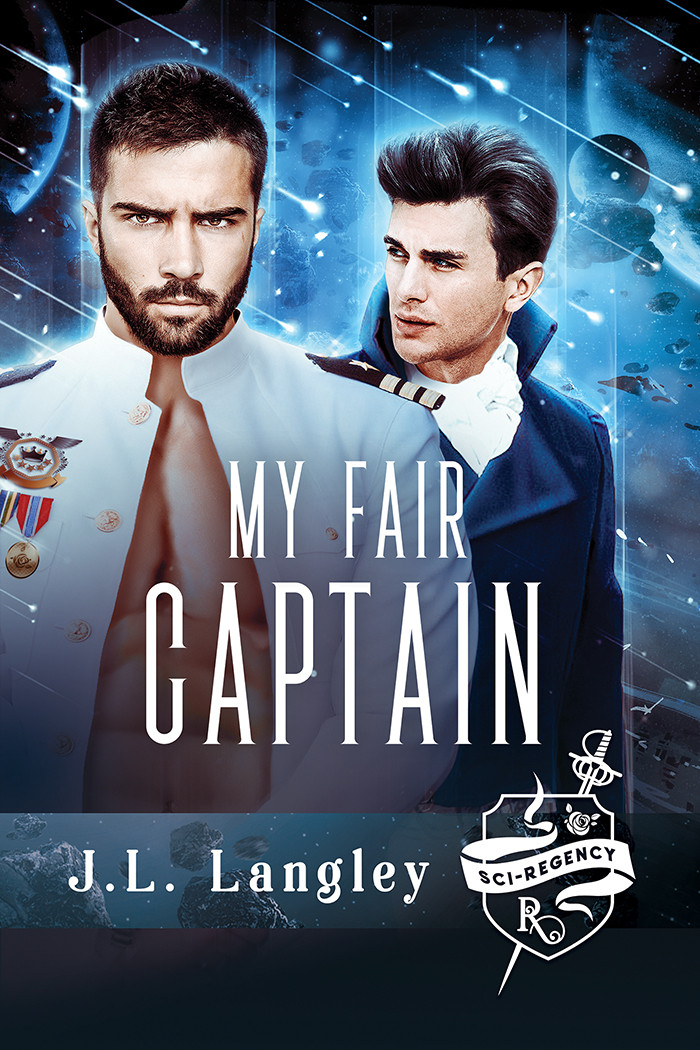 My Fair Captain by J.L. Langley