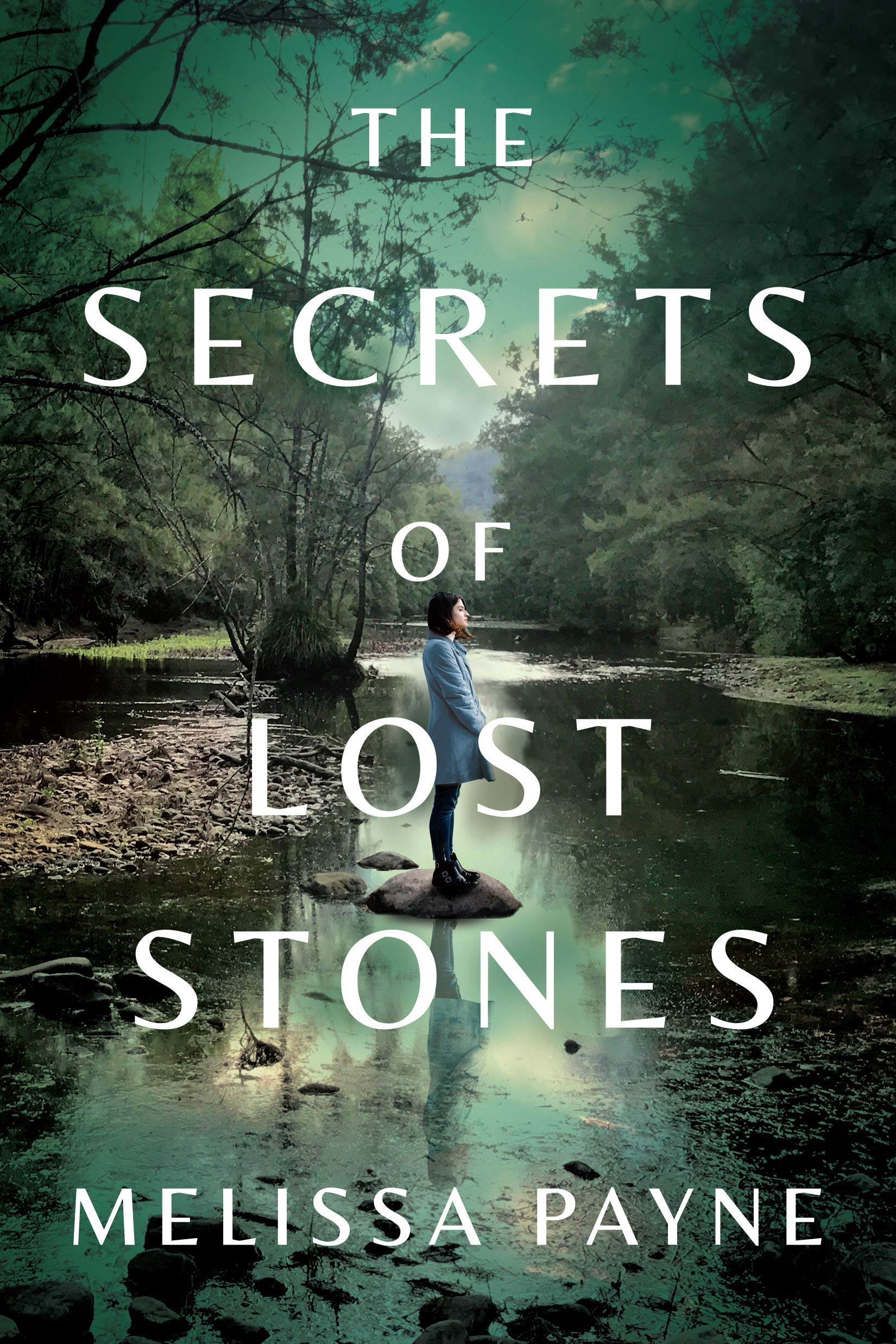 The Secrets of Lost Stones by Melissa Payne
