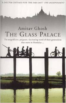 Cover of The Glass Palace, a novel by Amitav Ghosh set in Burma