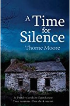 A Time for Silence - Thorne Moore