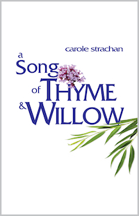 A Song of Thyme and Willow by Carol Strachan