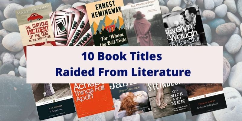 Book Titles Taken From Other Works of Literature