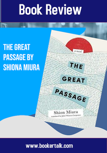 The Great Passage by Shiona Miura  is the perfect choice of novel for people ho love words and language