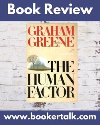 Cover of The Human Factor one of the later novels of Graham Greene