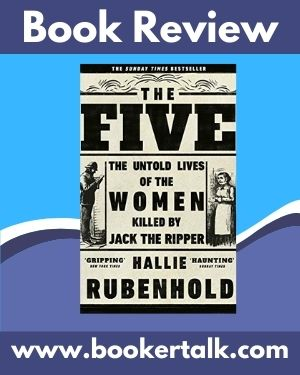 Book cover of The Five: The Untold Lives of the Women Killed by Jack the Ripper by Hallie Rubenhold