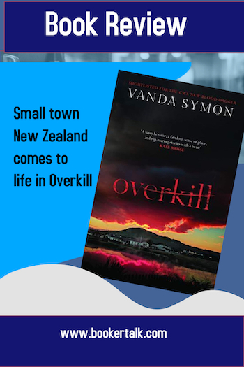 Overkill by Vanda Syomd is an atmospheric crime novel set in a small rural New Zealand community