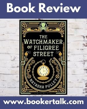 Cover of The Watchmaker of Filigree Street by Natasha Pulley, a disappointing mix of magic and historical fiction