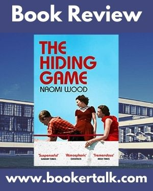 Cover of The Hiding Game by Naomi Wood, a superbly atmospheric novel of The Bauhaus movement