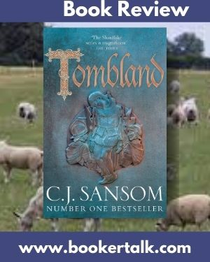 Cover of Tombland, book 7 in the historical fiction series by C J Sansom set in Tudor times