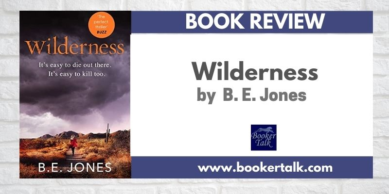 Cover of Wilderness, a thriller by B E Jones set in the National Parks of USA.