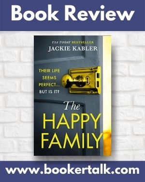 Cover of The Happy Family a psycholoigical thriller by Jackie Kabler