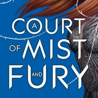 Review - A Court of Mist and Fury by Sarah J. Maas