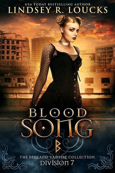Blood Song by Lindsey R Loucks