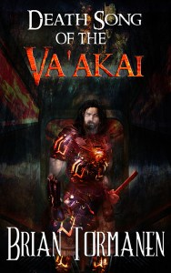 Death Song of the Va'akai by Brian Tormanen