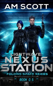 Lightwave: Nexus Station by AM Scott