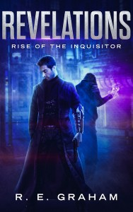 Revelations: Rise of the Inquisitor by R. E. Graham