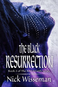The Black Resurrection by Nick Wisseman