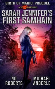 Sarah Jennifer's First Samhain by ND Roberts & Michael Anderle