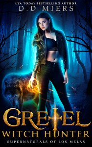 Gretel: Witch Hunter by D.D. Miers