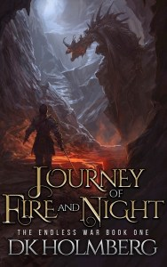 Journey of Fire and Night by D.K. Holmberg