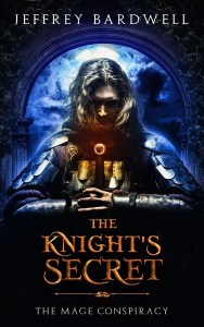 The Knight's Secret by Jeffrey Bardwell