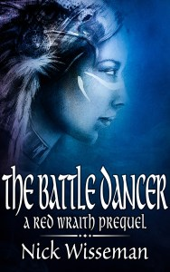 The Battle Dancer by Nick Wisseman
