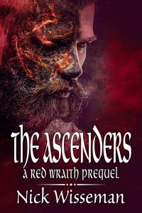 The Ascenders: A Red Wraith Prequel by Nick Wisseman