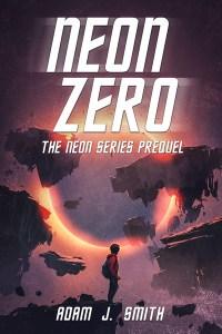 Neon Zero by Adam Smith
