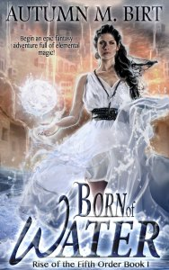 Born of Water by Autumn M. Birt
