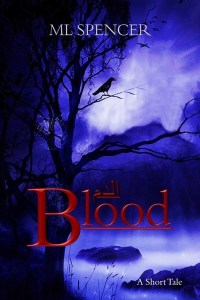 Blood by ML Spencer