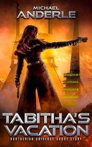 Tabitha's Vacation by Michael Anderle