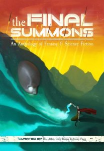 The Final Summons by New England Speculative Writers