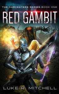 Red Gambit: Book One of the Harvesters Series by Luke R. Mitchell
