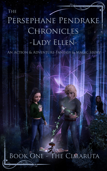 The Persephane Pendrake Chronicles-One-The Cimaruta by Lady Ellen