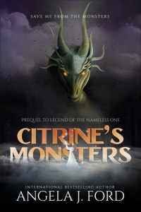 Citrine's Monsters by Angela J. Ford