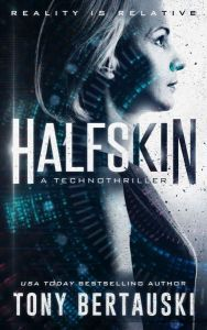 Halskin (Book 1 in Halfskin Trilogy) by Tony Bertauski