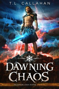 Dawning Chaos by T.L. Callahan