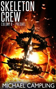Skeleton Crew by Michael Campling
