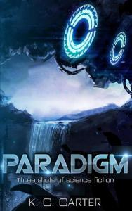 Paradigm by Killian Carter