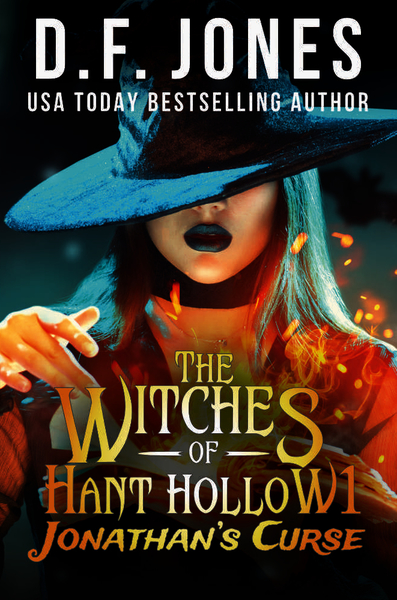 The Witches of Hant Hollow by D.F. Jones