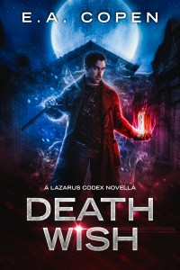 Death Wish by E.A. Copen