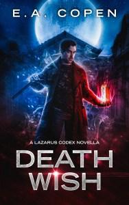 Death Wish by E.A. Copen