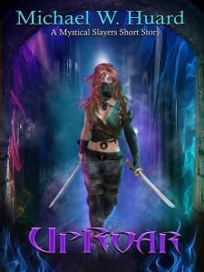 Uproar by Michael W. Huard