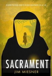 Sacrament by Jim Miesner