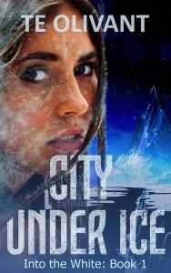 City Under Ice by T E Olivant